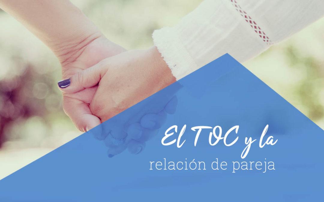 El TOC y la relación de pareja