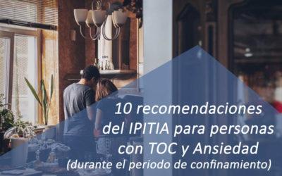 Diez recomendaciones para personas con TOC y Ansiedad  (durante el periodo de confinamiento)